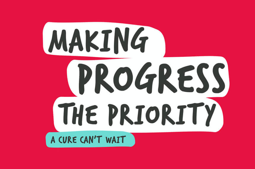 Making progress the priority - a cure can't wait (The Brain Tumour Charity)